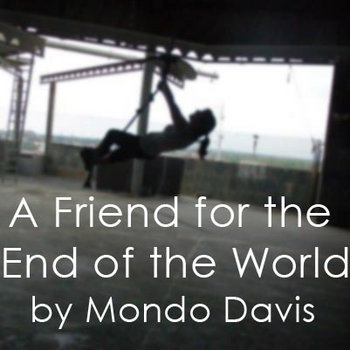A Friend for the End of the World cover art