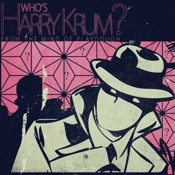 Who&#39;s Harry Krum? cover art