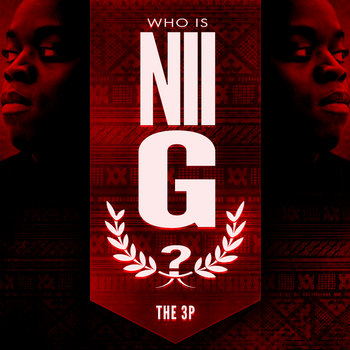 Who Is NII G? - THE 3P cover art