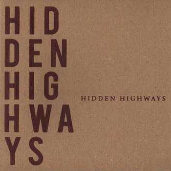 HIDDEN HIGHWAYS [EP] cover art
