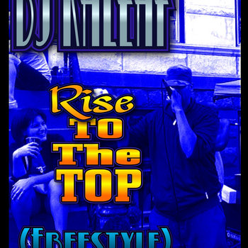 RISE TO THE TOP (Freestyle) cover art