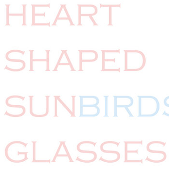 Heart Shaped Sunglasses cover art