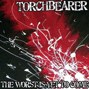 The Worst is Yet to Come cover art