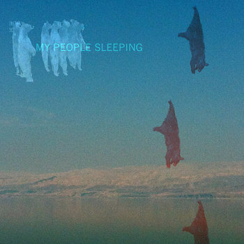 My People Sleeping EP cover art