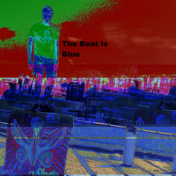 The Beat Is Blue cover art