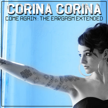 Come Again: The Eargasm Extended cover art