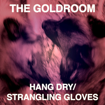 Hang Dry/Strangling Gloves cover art