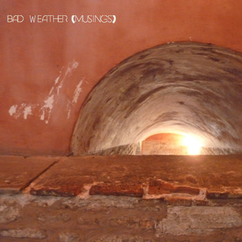 bad weather (musings) cover art
