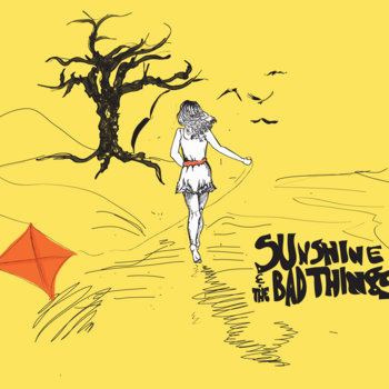 Sunshine And The Bad Things (self titled) cover art