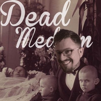 Dead Medium Comedy Sketches cover art