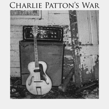 Charlie Patton's War cover art