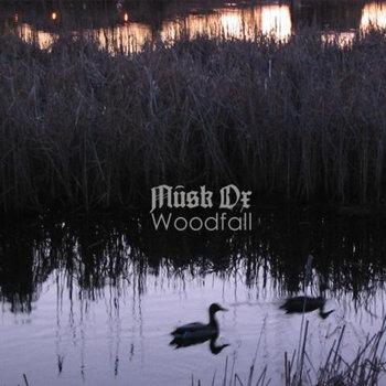 Musk Ox - Woodfall (2014)