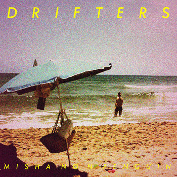 Misha Non Penguin - Drifters cover art
