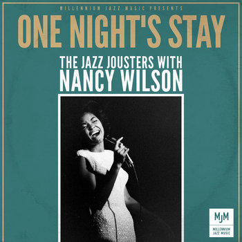 One Night's Stay - Nancy Wilson with The Jazz Jousters cover art