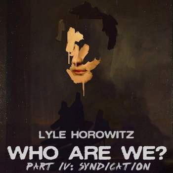 Who Are We? (Part Four: Syndication) cover art