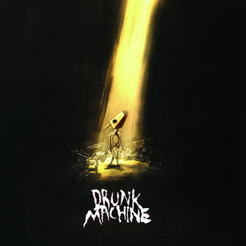 Drunk Machine (E.P - 2010) cover art