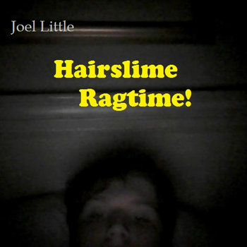 Hairslime Ragtime cover art