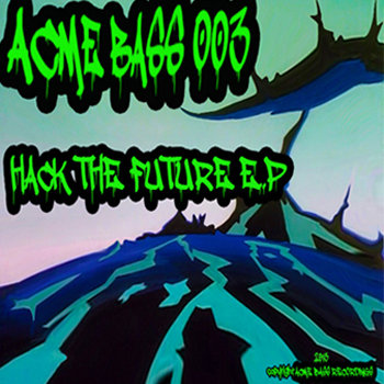 Hack the future e.p cover art