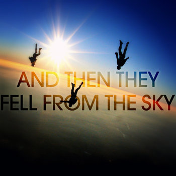 And then they fell from the sky cover art