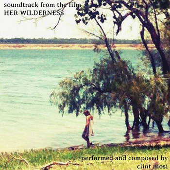 Soundtrack from the film Her Wilderness cover art