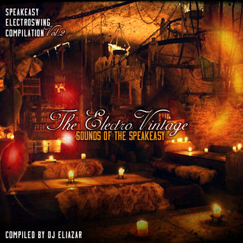 The Electro Vintage Sounds of the Speakeasy Vol. 2 cover art