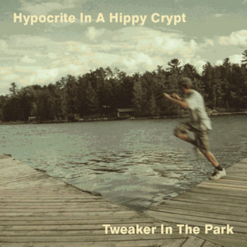 Tweaker In The Park cover art