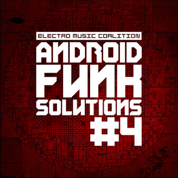 VA - Android Funk Solution Part.4 - 2013 [EMC DIG 010] cover art
