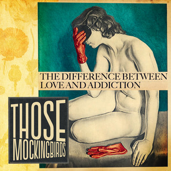 The Difference Between Love + Addiction cover art