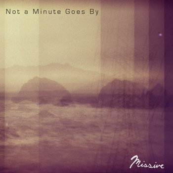 Not a Minute Goes By cover art