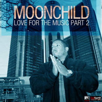 Moonchild Presents: Love For The Music Part 2 (2012) cover art