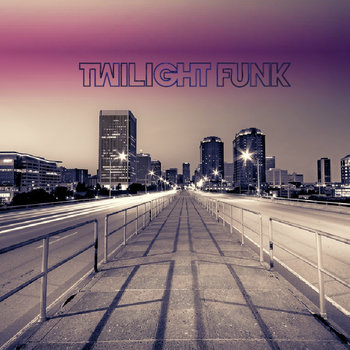 Twilight Funk LP cover art