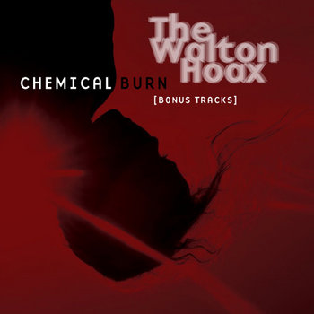 Chemical Burn EP [bonus tracks] cover art