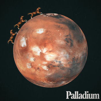 Palladium III: Horses On Mars cover art