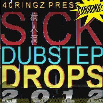 SICK DUBSTEP DROPS 2012 cover art