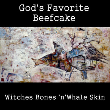 Witches Bones &#39;n&#39; Whale Skin cover art