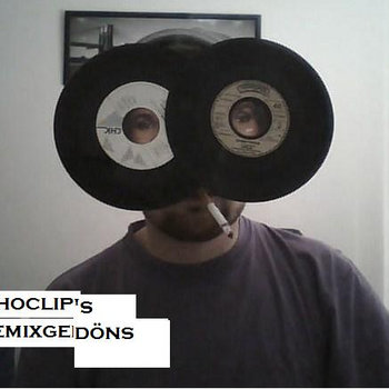 Choclip - Choclip's Remixgedöns cover art
