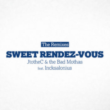 Sweet Rendez-Vous - The Remixes cover art