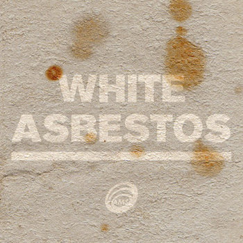 White Asbestos cover art