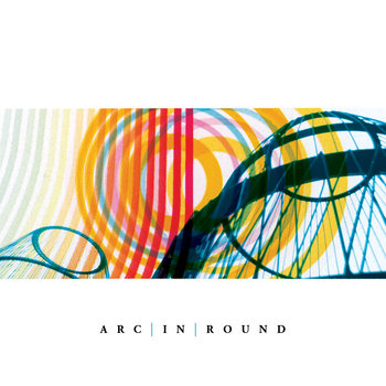 Arc in Round cover art