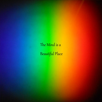 The Mind is a Beautiful Place cover art