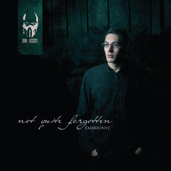 Embrionyc - Not Quite Forgotten cover art