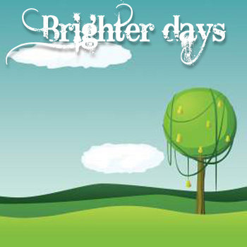 Brighter days cover art