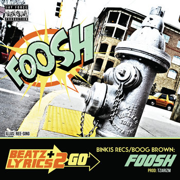Binkis Recs - Fooosh! (prod TzarIZM) [Beatz & Lyrics 2 Go Vol 2] cover art