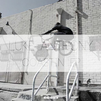Luke .Anthony - Coastin EP (CC003) cover art