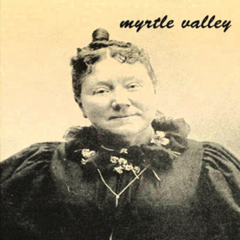 Myrtle Valley EP cover art