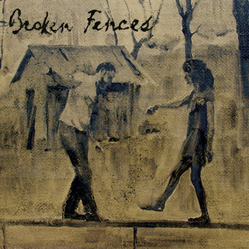 Broken Fences cover art