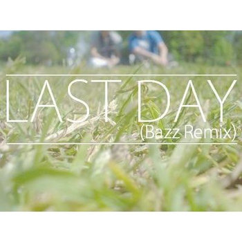last day (Bazz Remix) cover art