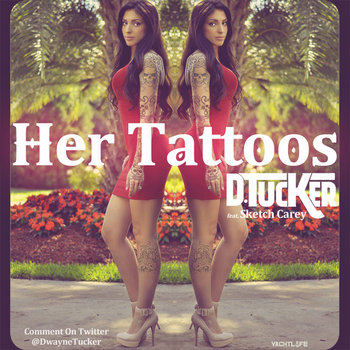 HER TATTOOS (feat. Sketch Carey) cover art