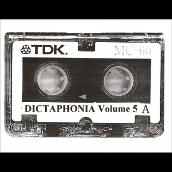 Dictaphonia Microcassette Compilation 5 cover art