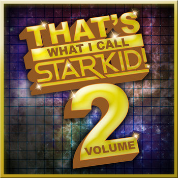 That's What I Call StarKid! Vol. 2 cover art